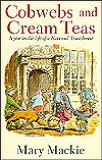 Cobwebs and Cream Teas - Mary MacKie, Sue Hellard