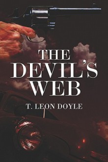 The Devil's Web - T. Leon Doyle