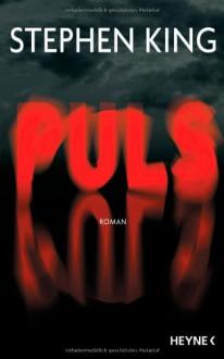 Puls - Wulf Bergner, Stephen King