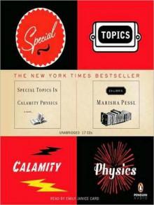 Special Topics in Calamity Physics (MP3 Book) - Marisha Pessl, Emily Janice Card