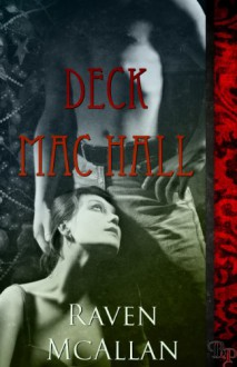Deck Mac Hall - Raven McAllan