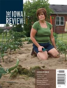 The Iowa Review (Spring 2012) - Josephine Rowe, Pimone Triplett, Mehdi Tavana Okasi, Saskia Beudel, Michael Judge