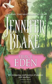 Fierce Eden - Jennifer Blake