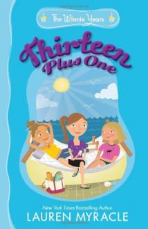 Thirteen Plus One - Lauren Myracle