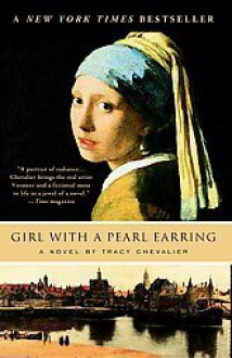 Girl with a Pearl Earring - Tracy Chevlier