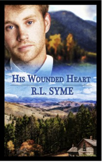 His Wounded Heart - R.L. Syme