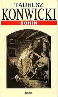 Bohiń - Tadeusz Konwicki