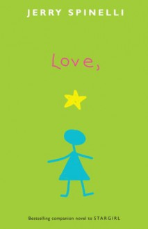 Love, Stargirl - Jerry Spinelli