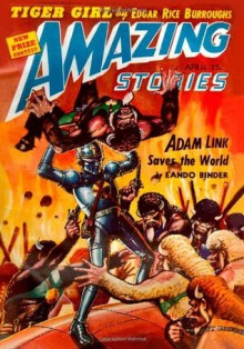 Amazing Stories: April 1942 - Edgar Rice Burroughs, Edmond Hamilton, Eando Binder, Nelson S. Bond, Don Wilcox, Festus Pragnell, Miles Shelton