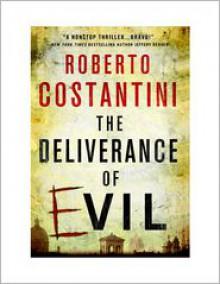 The Deliverance of Evil - Roberto Costantini, Nigel Thompson