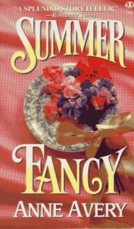 Summer Fancy - Anne Avery