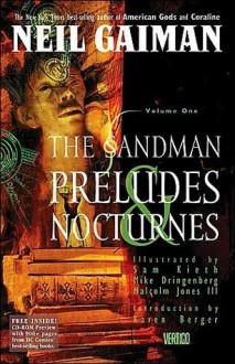 The Sandman. Preludes & Nocturnes - Neil Gaiman, Sam Kieth, Malcolm Jones III, Mike Dringenberg