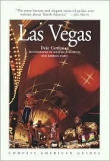 Compass American Guides: Las Vegas - Deke Castleman