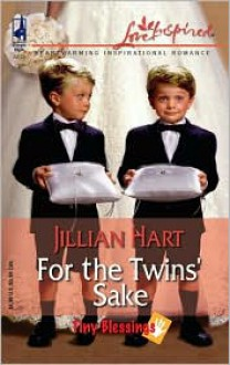 For the Twins' Sake - Jillian Hart