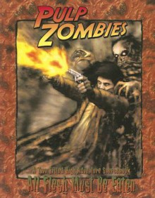 Pulp Zombies (Afmbe) - Jeff Tidball, Eden Studios Staff, Christopher Shy, George Vasilakos