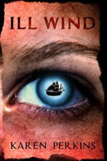 Ill Wind - Karen Perkins, K.A. Perkins