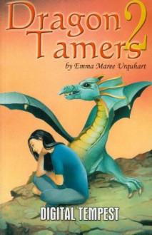 Dragon Tamers (No. 2) - Emma Maree Urquhart