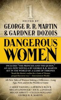 Dangerous Women Vol. 1 - George R.R. Martin, Gardner Dozois