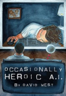 Occasionally Heroic A.I. - David West