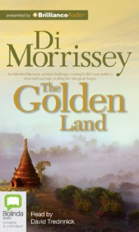 The Golden Land - Di Morrissey, Kate Hood