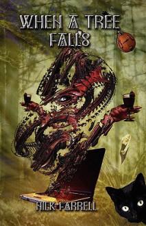 When a Tree Falls - Nick Farrell