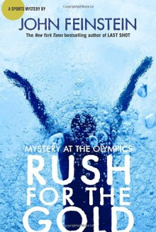 Rush for the Gold: Mystery at the Olympics - John Feinstein
