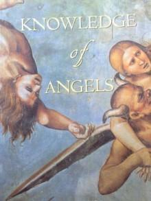 Knowledge of Angels - JILL PATON WALSH