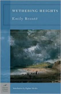 Wuthering Heights - Emily Brontë,Daphne Merkin