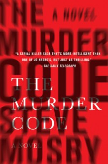 The Murder Code - Steve Mosby