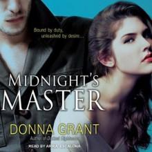 Midnight's Master - Donna Grant, Arika Escalona