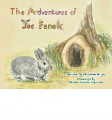 The Adventures of Joe Fenek - Graham Bayes