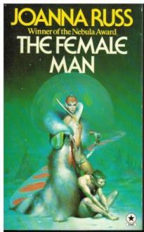 The Female Man - Joanna Russ