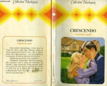 Crescendo (Collection Harlequin) (Harlequin Presents, #451) - Charlotte Lamb