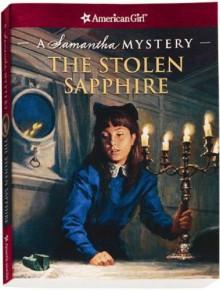 The Stolen Sapphire: A Samantha Mystery - Sarah Masters Buckey