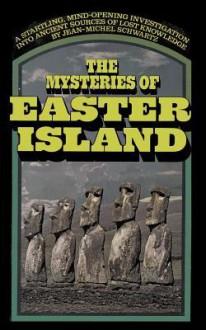 The Mysteries of Easter Island - Jean-Michel Schwartz, Lowell Bair, Sam Sloan