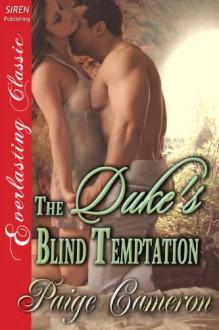 The Duke's Blind Temptation - Paige Cameron