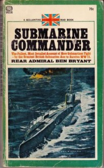 Submarine Commander - Ben Bryant