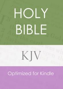 The Holy Bible, King James Version (KJV) - Anonymous