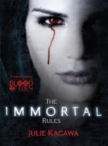 The Immortal Rules - Julie Kagawa