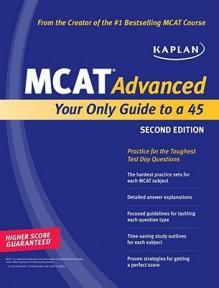 Kaplan MCAT Advanced - Kaplan Inc.