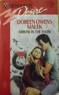 Arrow In The Snow (Silhouette Desire, #747) - Doreen Owens Malek