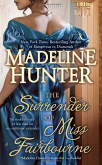 The Surrender of Miss Fairbourne - Madeline Hunter