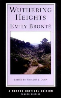 Wuthering Heights - Emily Brontë, Richard J. Dunn