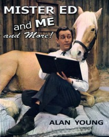 Mister Ed and Me and More! - Alan Young