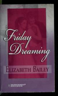 Friday dreaming - Elizabeth Bailey