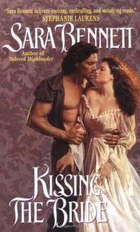 Kissing the Bride - Sara Bennett