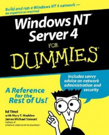 Windows NT Server 4 for Dummies - Ed Tittel, James Michael Stewart