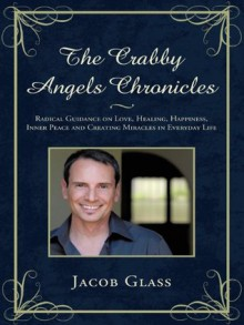 The Crabby Angels Chronicles - Jacob Glass