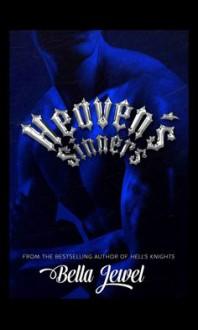 Heaven's Sinners (The MC Sinners #2) - Bella Jewel