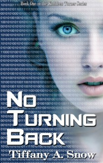 No Turning Back - Tiffany Snow